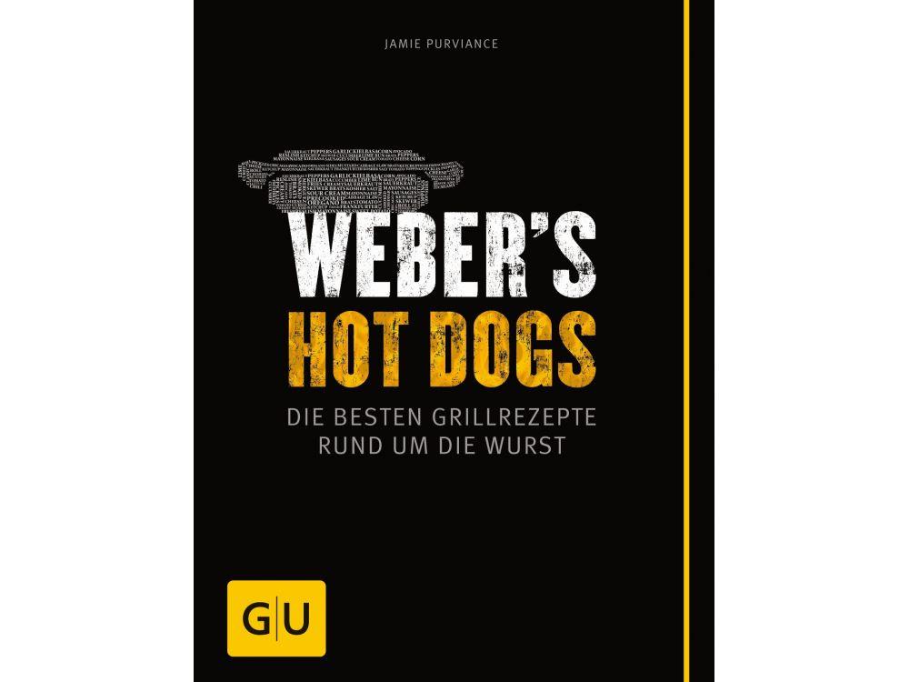 weber s hot dogs die besten grillrezepte kaufen. Black Bedroom Furniture Sets. Home Design Ideas